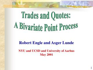 Robert Engle and Asger Lunde NYU and UCSD and University of Aarhus May 2001