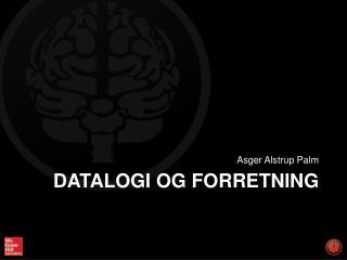 DATALOGI OG FORRETNING