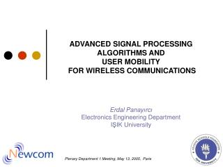 ADVANCED SIGNAL PROCESSING ALGORITHMS AND  USER MOBILITY   FOR WIRELESS COMMUNICATIONS