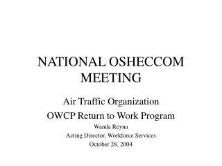 NATIONAL OSHECCOM MEETING