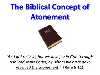 The Biblical Concept of Atonement