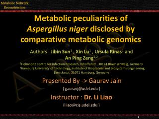Metabolic peculiarities of  Aspergillus niger disclosed by comparative metabolic genomics