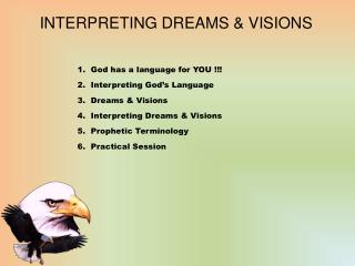 INTERPRETING DREAMS & VISIONS