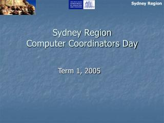 Sydney Region Computer Coordinators Day