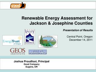 Joshua Proudfoot, Principal Good Company Eugene, OR