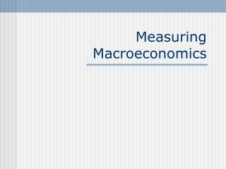 Measuring Macroeconomics