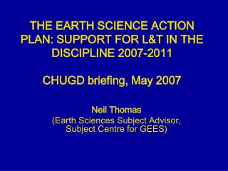 Neil Thomas (Earth Sciences Subject Advisor, Subject Centre for GEES)
