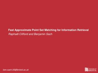 Fast Approximate Point Set Matching for Information Retrieval