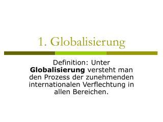 1. Globalisierung