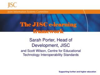 The JISC e-learning framework