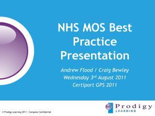 NHS MOS Best Practice Presentation