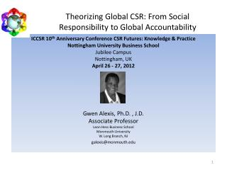Theorizing Global CSR: From Social Responsibility to Global Accountability