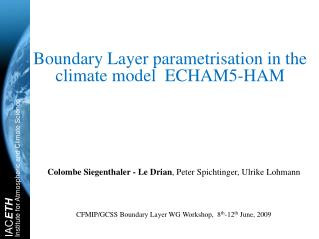 Boundary Layer parametrisation in the climate model  ECHAM5-HAM