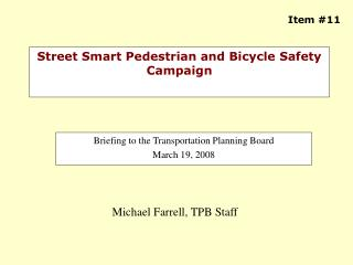 Street Smart Pedestrian and Bicycle Safety Campaign