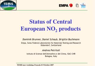Status of Central European NO 2  products