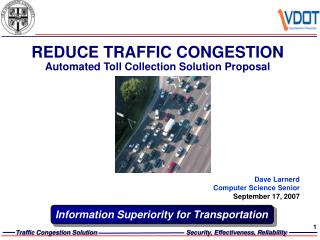 REDUCE TRAFFIC CONGESTION Automated Toll Collection Solution Proposal