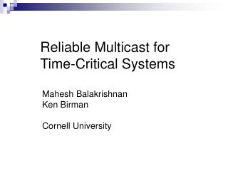 Reliable Multicast for Time-Critical Systems