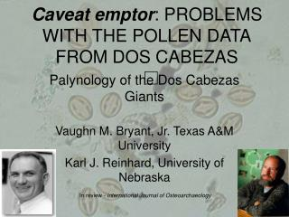 Caveat emptor : PROBLEMS WITH THE POLLEN DATA FROM DOS CABEZAS