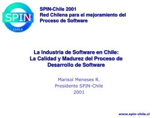 La Industria de Software en Chile: La Calidad y Madurez del Proceso de Desarrollo de Software