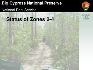 Status of Zones 2-4