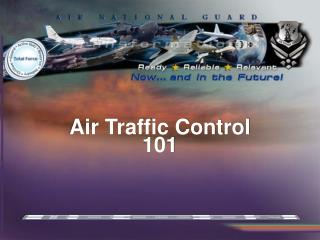 Air Traffic Control 101