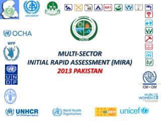 Multi-sector  initial rapid assessment ( mira )  2013  pakistan
