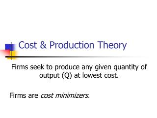 Cost & Production Theory