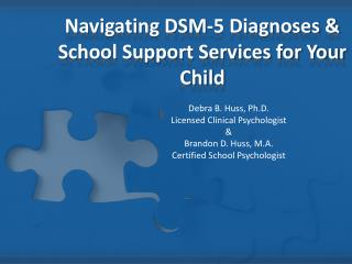 Navigating DSM-5 Diagnoses & School Support Services for Your Child