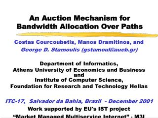 An Auction Mechanism for  Bandwidth Allocation Over Paths