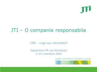 JTI – O companie responsabila