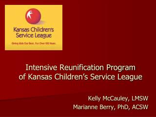 Intensive Reunification Program  of Kansas Children's Service League