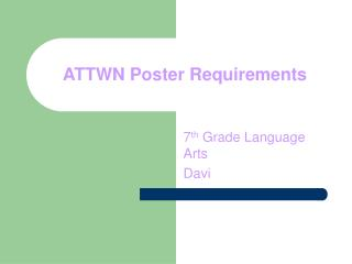 ATTWN Poster Requirements