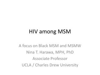 HIV among MSM