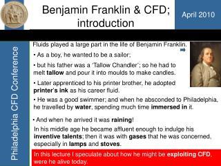 Benjamin Franklin  CFD; introduction