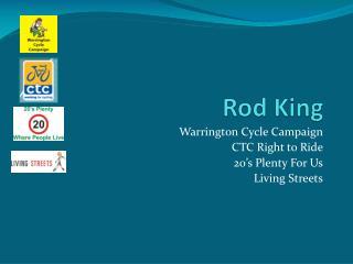 Rod King
