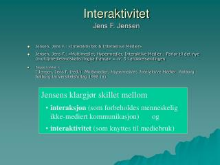 Interaktivitet Jens F. Jensen