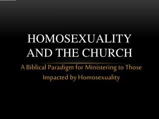 Homosexuality  and  the  Church