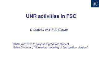 UNR activities in FSC