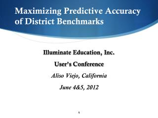 Maximizing Predictive Accuracy of District Benchmarks