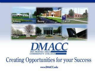 Welcome to Des Moines Area Community College Urban/Des Moines Campus