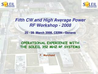 Fifth CW and High Average Power               RF Workshop - 2008