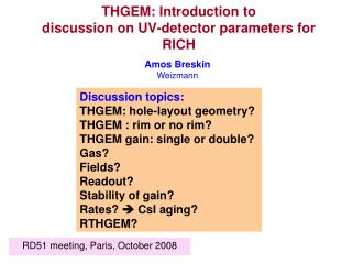 THGEM: Introduction to  discussion on UV-detector parameters for RICH