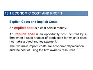13.1 ECONOMIC COST AND PROFIT