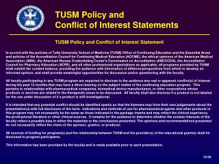 TUSM Policy and Conflict of Interest Statement