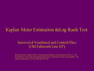 Kaplan-Meier Estimation &Log-Rank Test