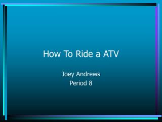 How To Ride a ATV