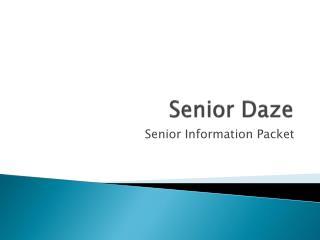 Senior Daze