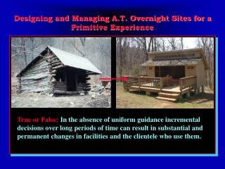 Designing and Managing A.T. Overnight Sites for a Primitive Experience
