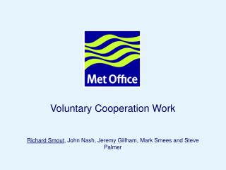 Voluntary Cooperation Work