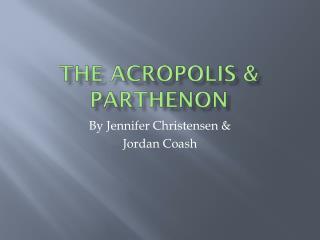 The Acropolis & Parthenon